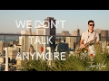 Justin ward we don t talk anymore charlie puth selena gomez ft desmond amos mp3