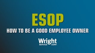 ESOP How to be a Good Employee Owner - AACE Submission