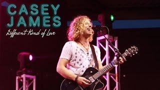 Casey James Live Different Kind Of Love
