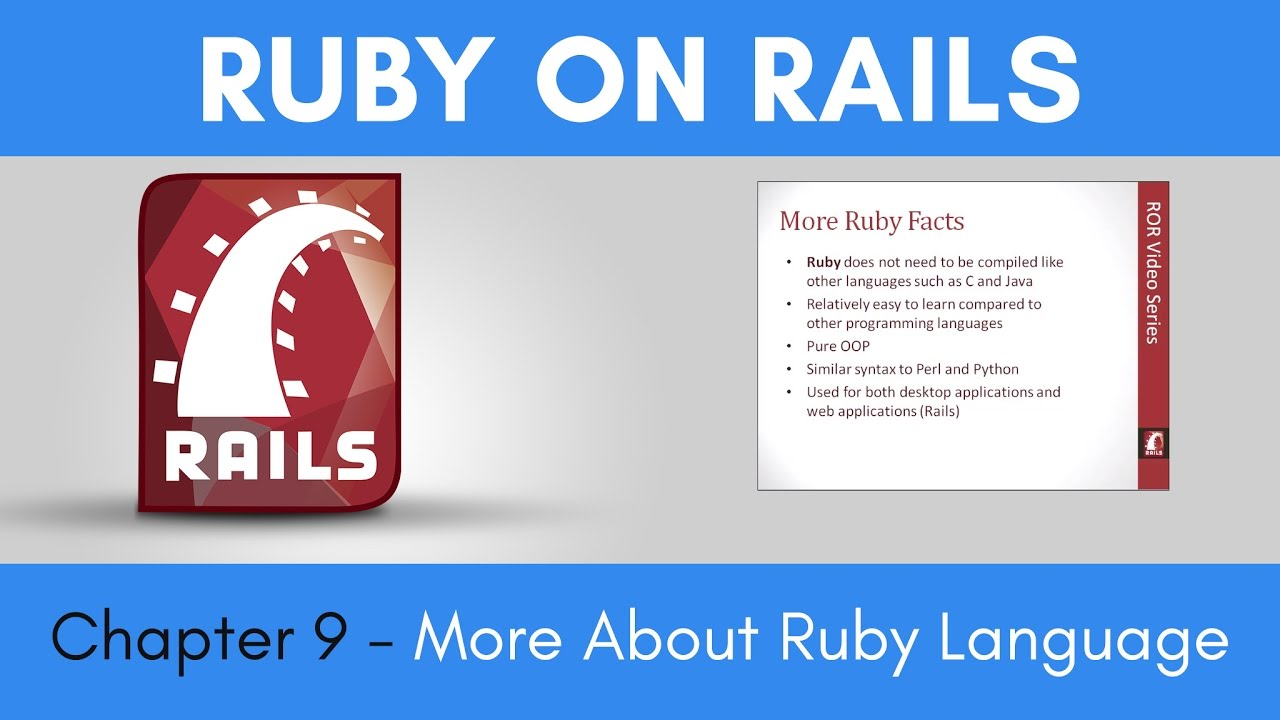 Learn Ruby on Rails from Scratch - Chapter 9 - More About Ruby Language