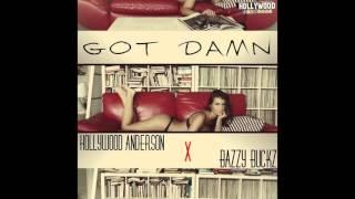 Got Damn(She Fine) ft. Bazzy Buckz (Pro. Kid CorE)-Audio