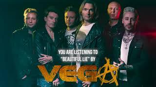 "Vega – ""Beautiful Lie"" – Official Audio"