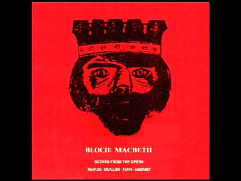 Bloch: Macbeth (Scenes from the Opera); Ansermet et al. (1960)