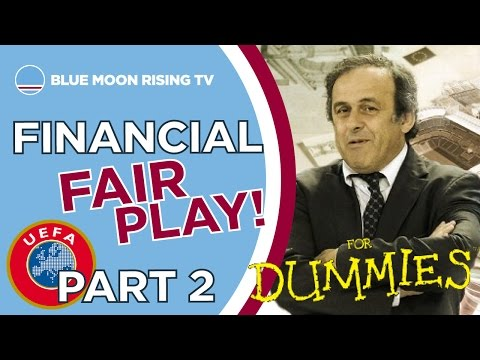Financial Fair Play for Dummies Part 2! | Manchester City