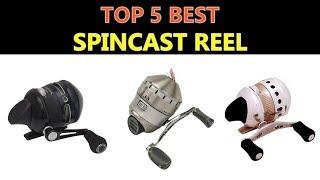 Best Spincast Reel 2019