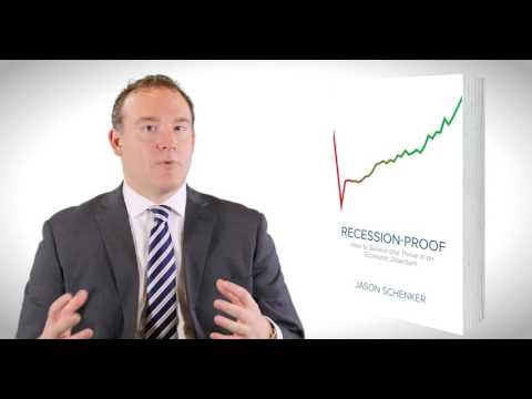 """""""Six Strategies to be Recession-Proof"""" - Excerpt from Jason Schenker's Book Recession-Proof"""
