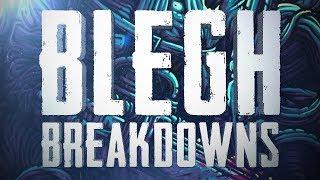 Top 15 BLEGH Breakdowns - Part II