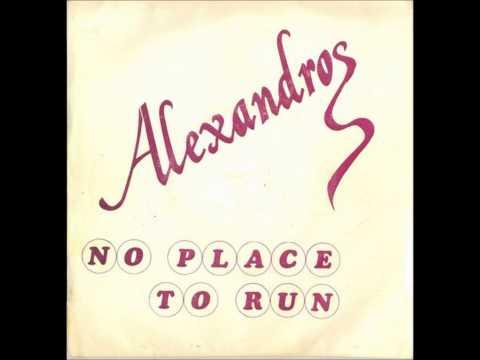 Alexandros - No Place To Run
