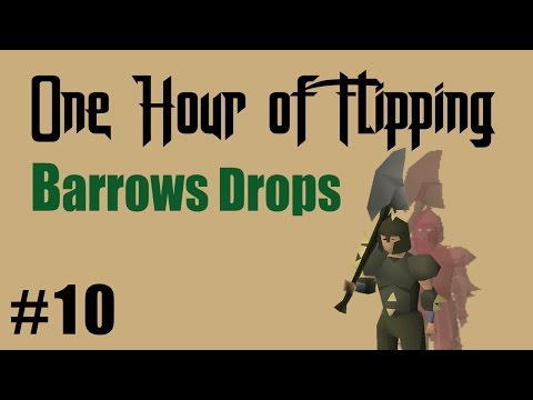 [OSRS] INSANE PROFITS FLIPPING BARROW DROPS ONLY! 1M+ AN HOUR  [ Episode #10 ] A Flipping Challenge
