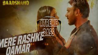 MERE RASHKE QAMAR [ BASS BOOSTED] Baadshaho