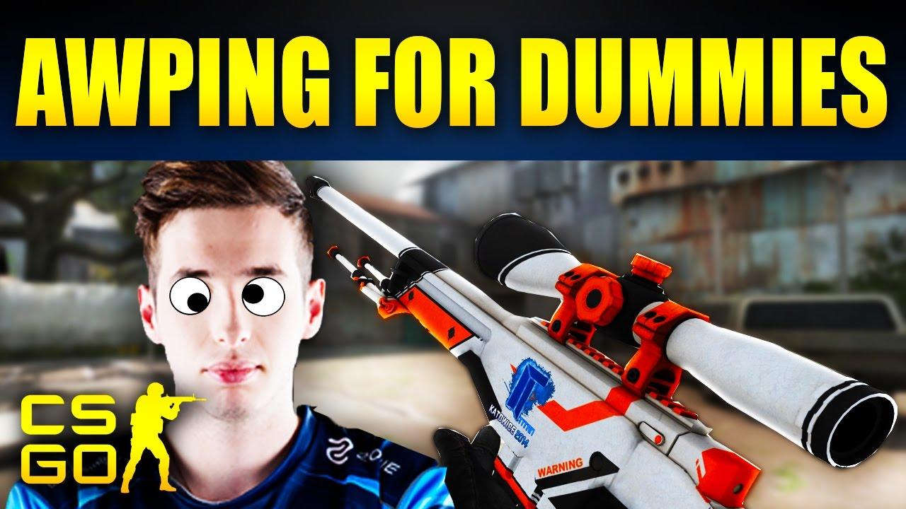 CS:GO - AWPing For Dummies - YouTube