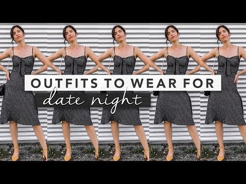 Fashion Finds - What to Wear for Date Night
