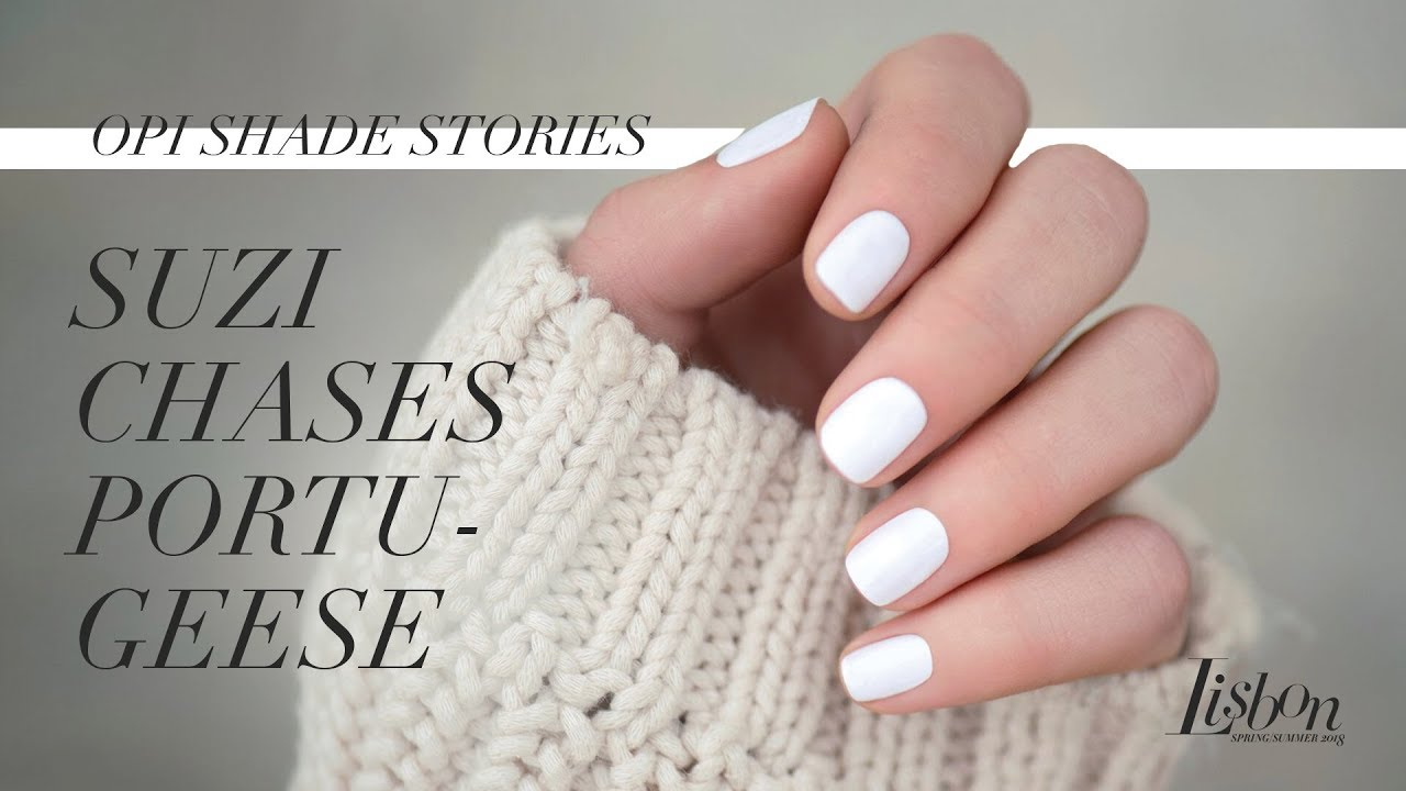 Video:OPI Lisbon Shade Stories | Suzi Chases Portu-Geese