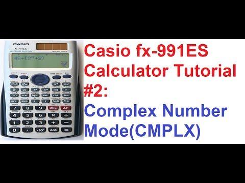 Casio fx-991ES Calculator Tutorial #2 1: Complex Numbers_Explained!