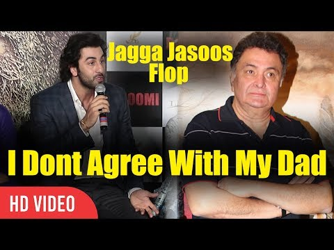 Jagga Jasoos Flop I Dont Agree With My Father   Ranbir Kapoor Reaction On Rishi Kapoor's Comment