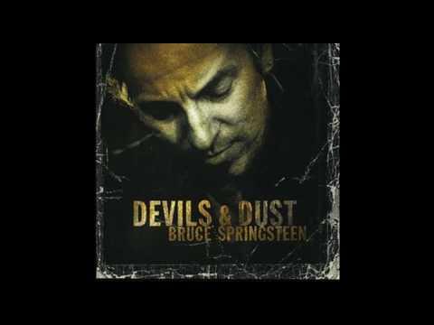Bruce Springsteen - Devil's & Dust [2005] - Full Album