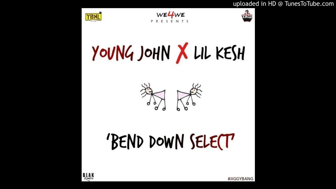 Download Young-John-X-Lil-Kesh-Bend-Down-Select