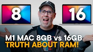 8GB vs 16GB for M1 Mac - The TRUTH About RAM!