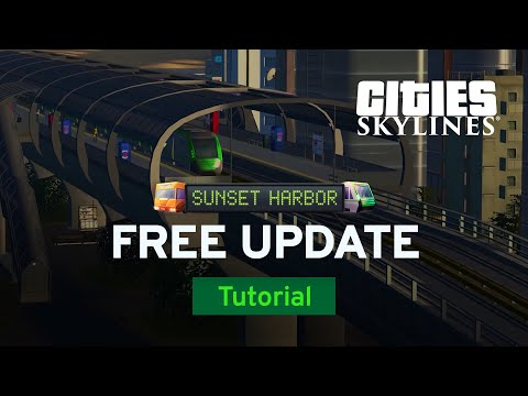 Free Update | Sunset Harbor Tutorial Part 5 | Cities: Skylines