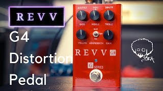 REVV G4 Distortion Pedal | THICK & JUICY GAIN TONES!!!