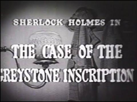 Sherlock Holmes Movie - The Case of the Greystone Inscription
