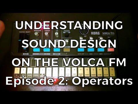 Understanding Sound Design on the Volca FM - Episode 2: Operators
