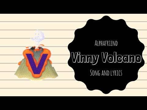Vinny Volcano Alphafriend Song (with Lyrics)