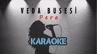 Pera - Veda Busesi (Karaoke Video)