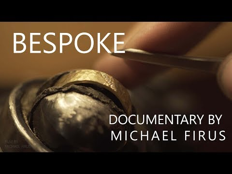 Bespoke - Documentary By Michael Firus (Extended Cut)