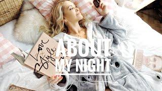 MY NIGHT TIME ROUTINE - moje večerní rutina
