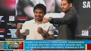 Manny Pacquiao at Chris Algieri, nagkaharap sa kanilang press conference