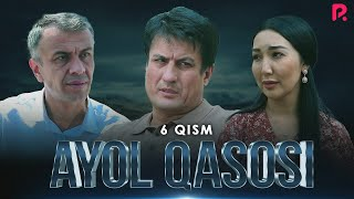 Ayol Qasosi 6-qism (milliy Serial) | Аёл касоси 6-кисм (миллий сериал)