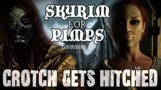 Skyrim For Pimps - Crotch Gets Hitched (S2E09) College of Winterhold Walkthrough