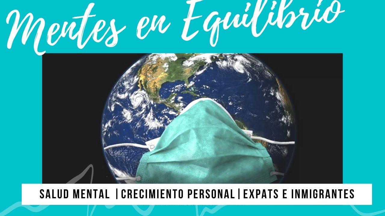 Vivir en el extranjero en tiempos de Coronavirus: Herramientas de gestión emocional para expats