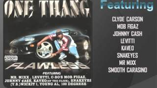 ONE THANG : flawless : Dah Dah Dah REMIX ( feat. Johnny Cash, Mr. Mixx, Snakeyes, Oscyi, Double O)