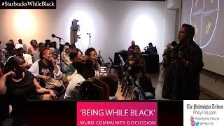 #StarbucksWhileBlack prompts 'Being While Black' WURD Radio community discussion thumbnail