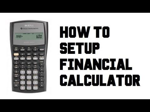 How to Setup - TI BA II Plus Financial Calculator - Example Comprehensive Guide Tutorial