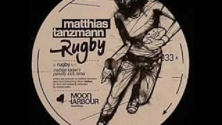 Matthias Tanzmann - Rugby (Original Mix)