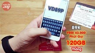 Review SIM Vinaphone VD89P Plus Tặng 120GB và 43.000 Phút Gọi /tháng Chỉ Với 89K