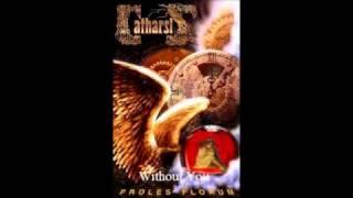 Скачать Catharsis 1998 Proles Florum 03 Without You
