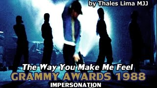 The Way You Make Me Feel - Grammy 1988 impersonation
