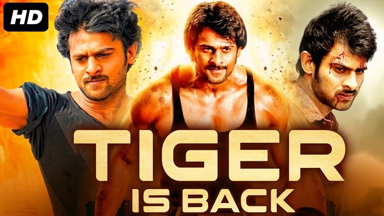 Download TIGER IS BACK - Hindi Dubbed Full Action Movie | Prabhas, Trisha | South Indian Movies Hindi Dubbed
