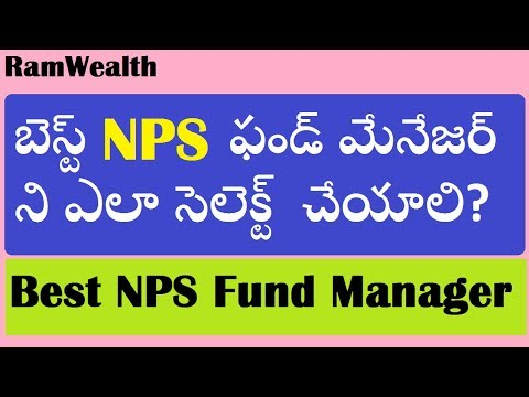 best-nps-fund-manager-in-telugu-|-how-to-select-best-nps-fund-manager