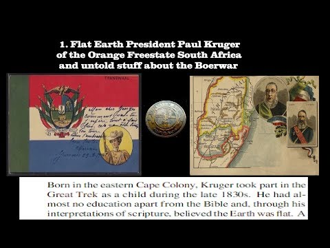 Worlds perhaps 1. Flat Earth President South Africas Paul Kruger