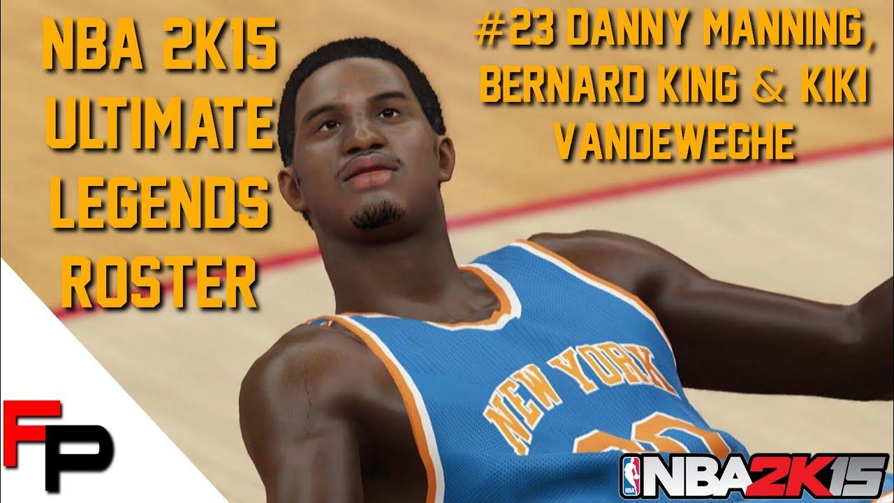 NBA 2K15 Danny Manning Bernard King & Kiki Vandeweghe