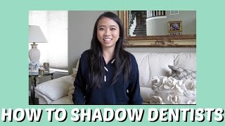 How To Shadow Dentists || Brittany Goes to Dental School