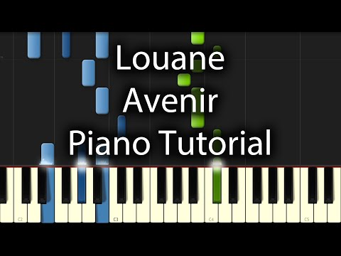 Louane - Avenir Tutorial (How To Play On Piano)