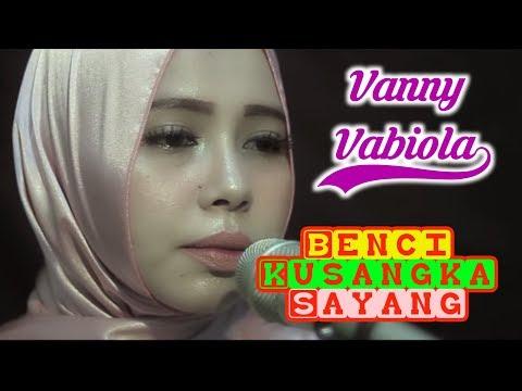 vanny-vabiola-|-sonia---benci-ku-sangka-sayang