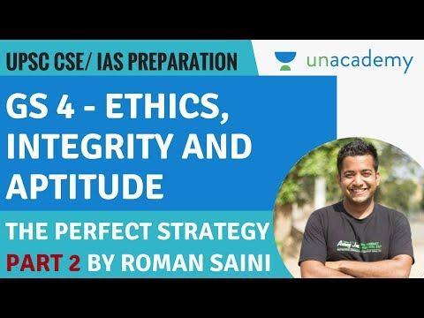 Perfect Strategy For UPSC GS 4 - Part 2 - Ethics,Integrity,Aptitude - UPSC CSE/ IAS - Roman Saini