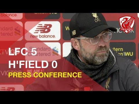 Liverpool 5-0 Huddersfield   Jurgen Klopp Press Conference